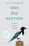 One for Sorrow: A Memoir of Death and Life cover photo
