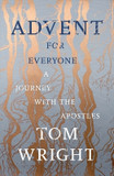 Advent for Everyone: A Journey with the Apostles [9780281078387]