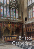 Bristol Cathedral Guide
