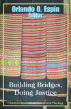 Building Bridges, Doing Justice: Constructing a Latino/a Ecumenical Theology cover photo