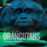 Face to Face with Orangutans cover photo