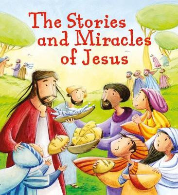 The Stories and Miracles of Jesus cover photo