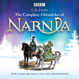 The Complete Chronicles of Narnia: The Classic BBC Radio 4 Full-Cast Dramatisations cover photo