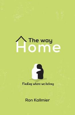 The Way Home: Finding Where We Belong cover photo