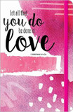 Let All that you Do be Done in Love Journal cover photo