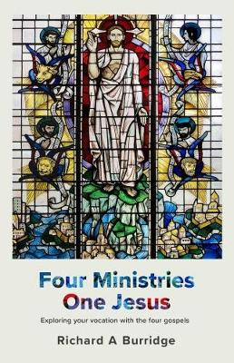 Four Ministries, One Jesus: Exploring Your Vocation With The Four Gospels cover photo