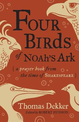 Four Birds of Noah's Ark: A Prayer Book from the Time of Shakespeare cover photo