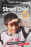 Through the Eyes of a Street Child: Amazing Stories of Hope cover photo