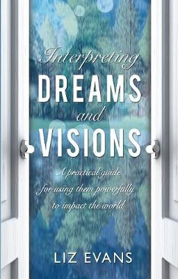 Interpreting Dreams and Visions: A practical guide cover photo