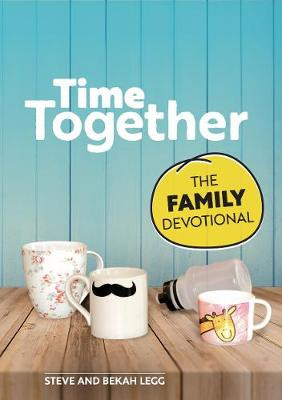 Time Together: The Family Devotional cover photo