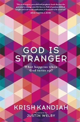 God Is Stranger: What happens when God turns up? cover photo