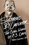 Surprised by Laughter Revised and   Updated: The Comic World of C.S. Lewis cover photo