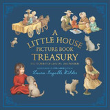 Little House Picture Book Treasury, A: Six Stories of Life on the Prairie cover photo
