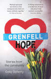 Grenfell Hope: Ravaged by Fire But Not Destroyed cover photo