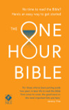 The One Hour Bible: From Adam to Apocalypse in sixty minutes cover photo