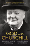 God and Churchill: How the Great Leader's Sense of Divine Destiny Changed His Troubled World and Offers Hope for Ours cover photo