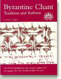 Byzantine Chant: Tradition & Reform -- Acts of a Meeting Held at the Danish Institute at Athens, 1993 cover photo