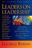 Leaders on Leadership: Wisdom, Advice and Encouragement on the Art of Leading God's People cover photo