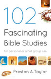 102 Fascinating Bible Studies: For Personal or Group Use cover photo