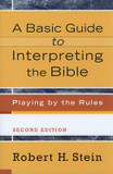 Basic Guide to Interpreting the Bible, A: Playing by the Rules cover photo
