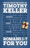 Romans 1 - 7 for You: Edited from the Study by Timothy Keller cover photo