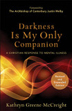 Darkness Is My Only Companion: A Christian Response to Mental Illness cover photo