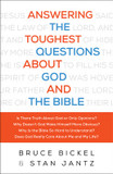 Answering the Toughest Questions about God and the Bible cover photo