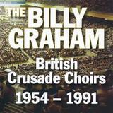 Billy Graham British Crusade Choirs 1954-1991 CD