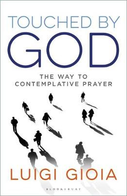 Touched by God: The way to contemplative prayer cover photo