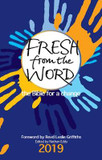 Fresh From the Word 2019: The Bible for Change [9780857218834]