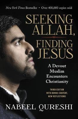Seeking Allah, Finding Jesus: A Devout Muslim Encounters Christianity cover photo