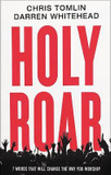 Holy Roar: 7 Words That Will Change The Way You Worship cover photo