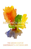 Reconciliation: The Archbishop of Canterbury's Lent Book 2019 [9780281080083]
