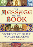 The Message and the Book: Sacred Texts of the World's Religions cover photo