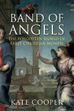Band of Angels: The Forgotten World of Early Christian Women cover photo