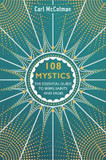 108 Mystics: The Essential Guide to Seers, Saints and Sages cover photo