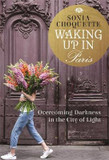 Waking Up in Paris: Overcoming Darkness in the City of Light cover photo