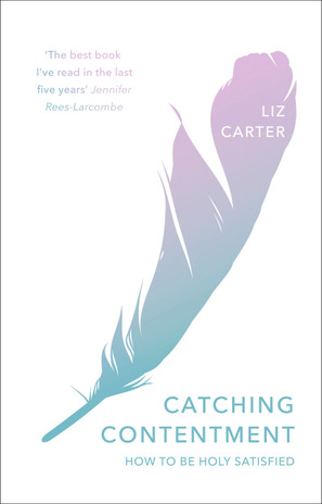 Catching Contentment: How To Be Holy Satisfied cover photo