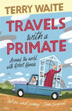 Travels with a Primate: Around the World with Archbishop Robert Runcie [9780281080564]