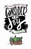 Journal: Consider it Joy - A 6-Month Guided Bullet Journal: 12.70 x 20.32cm, 144 Pages, Beautifully Designed Full-Color Interior with High Quality Paper, Wrapped with Stunning Spot Gloss, Debossed, Pearlescent Cover cover photo