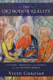 The Orthodox Reality: Cultureology, and Ethics in the Modern World cover photo
