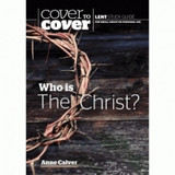 Who is the Christ?: Cover to Cover Lent Study Guide [9781782597605]