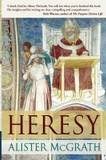 Heresy: A History of Defending the Truth cover photo