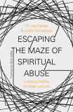 the subtle power of spiritual abuse recognizing and escaping spiritual manipulation and false spiritual authority within the church