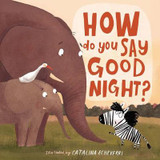 How Do You Say Good Night? cover photo