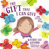 The Gift That I Can Give for Little Ones cover photo