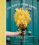 The Year of Living Happy: Finding Contentment and Connection in a Crazy World cover photo