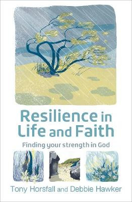 Resilience in Life and Faith: Finding your strength in God cover photo