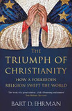 The Triumph of Christianity: How a Forbidden Religion Swept the World cover photo