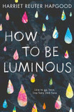 How to be Luminous cover photo